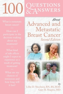 100 Questions  &  Answers About Advanced  &  Metastatic Breast Cancer, Paperback / softback Book