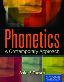 Phonetics: A Contemporary Approach, Paperback / softback Book