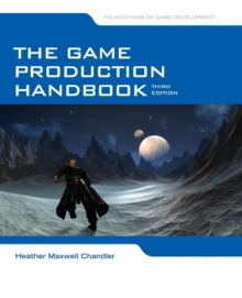 The Game Production Handbook, Paperback Book