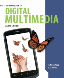 An Introduction to Digital Multimedia, Paperback Book