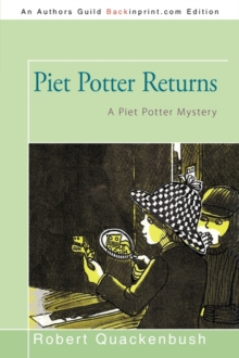 Piet Potter Returns : A Piet Potter Mystery, Paperback / softback Book