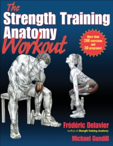 Strength Training Anatomy Workout, The, Paperback Book