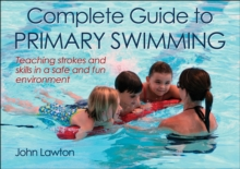 Complete Guide to Primary Swimming, Paperback / softback Book