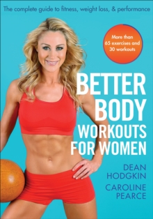 Better Body Workouts for Women, Paperback / softback Book