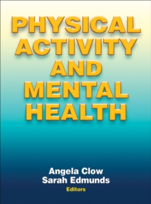 Physical Activity and Mental Health, Hardback Book