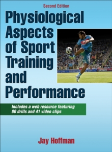Physiological Aspects of Sport Training and Performance, Hardback Book