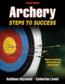 Archery : Steps to Success, Paperback / softback Book