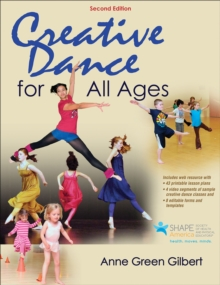 Creative Dance for All Ages, Paperback Book
