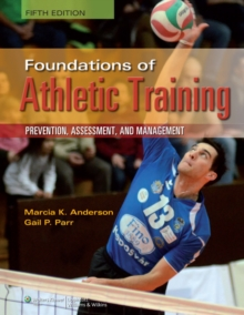 Foundations of Athletic Training, Hardback Book
