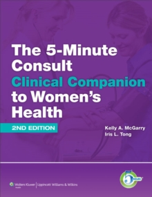 The 5-Minute Consult Clinical Companion to Women's Health, Hardback Book