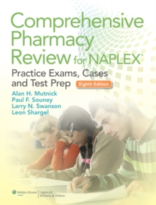 Comprehensive Pharmacy Review for NAPLEX : Practice Exams, Cases, and Test Prep, Paperback Book