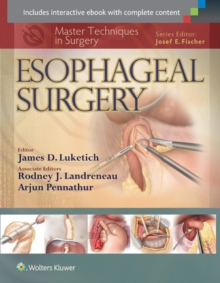 Master Techniques in Surgery: Esophageal Surgery, Hardback Book