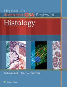 Lippincott's Illustrated Q&A Review of Histology, Paperback Book