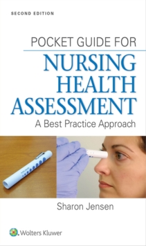 Pocket Guide for Nursing Health Assessment : A Best Practice Approach, Paperback / softback Book