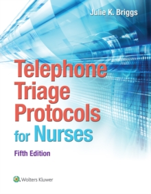 Telephone Triage Protocols for Nurses, Paperback Book