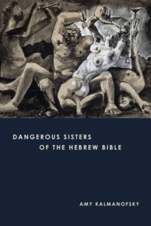 Dangerous Sisters of the Hebrew Bible, EPUB eBook