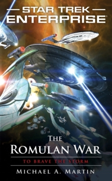 The Romulan War: To Brave the Storm, Paperback Book