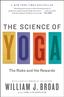 The Science of Yoga : The Risks and the Rewards, Paperback Book