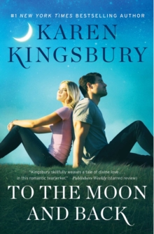 To the Moon and Back : A Novel, Hardback Book