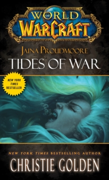 World of Warcraft: Jaina Proudmoore: Tides of War, Paperback / softback Book
