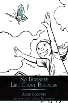 No Business Like Ghost Business, Paperback / softback Book