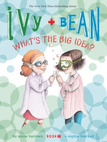 Ivy & Bean What's the Big Idea?, Paperback Book