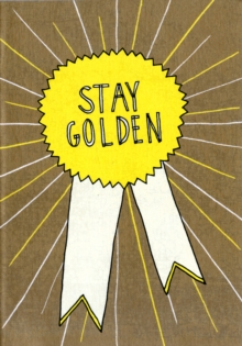 Stay Golden Journal, Miscellaneous print Book