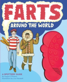 Farts Around the World :  A Spotter's Guide, Hardback Book