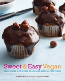 Sweet  & Easy Vegan, Hardback Book