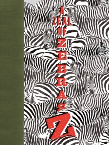 Zeal of Zebras : An Alphabet of Collective Nouns, Hardback Book