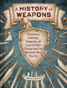 History of Weapons, Hardback Book
