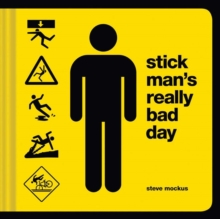 Stick Mans Really Bad Day, Hardback Book