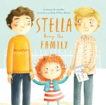 Stella Brings the Family : A Tale of Two Dads on Mother's Day, Hardback Book