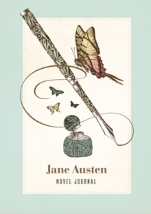 Jane Austen Novel Journal : With Notable Quotations from Jane Austen, Notebook / blank book Book