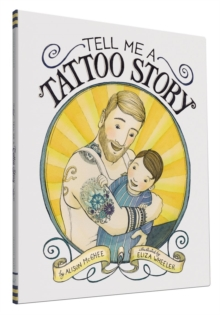 Tell Me a Tattoo Story, Hardback Book