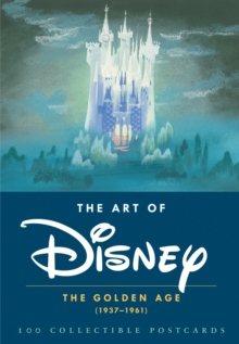 The Art of Disney: The Golden Age (1937-1961) : 100 Collectible Postcards, Postcard book or pack Book