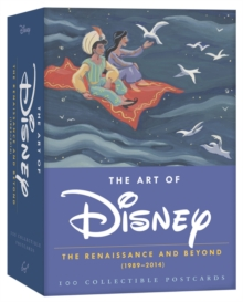 The Art of Disney Postcards : The Renaissance and Beyond (1989-2014) 100 Collectible Postcards, Postcard book or pack Book