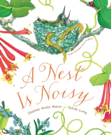 A Nest Is Noisy, Hardback Book