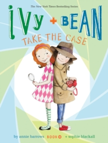 Ivy + Bean Take the Case, Paperback Book