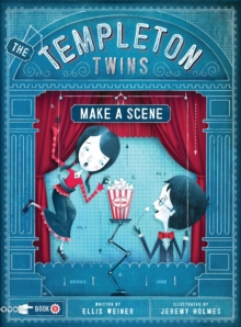 The Templeton Twins Make a Scene : Book 2, Paperback / softback Book