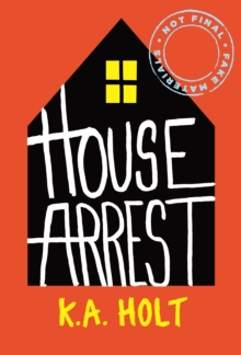 House Arrest, Hardback Book