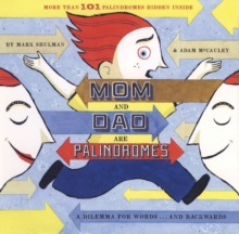 Mom and Dad Are Palindromes, Paperback / softback Book