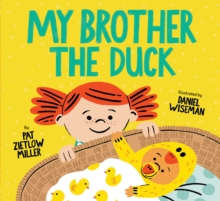 My Brother the Duck, Hardback Book
