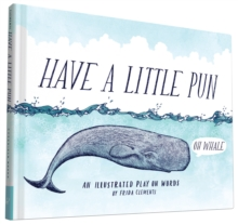 Have a Little Pun, Hardback Book