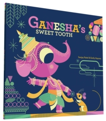 Ganesha's Sweet Tooth, Paperback Book