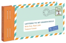 Letters to My Grandchild : Write Now. Read Later. Treasure Forever., Other printed item Book