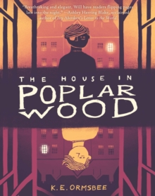 House in Poplar Wood, the,  Book