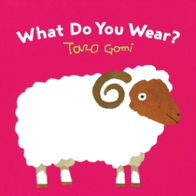 What Do You Wear?, Board book Book