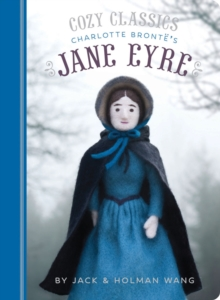 Cozy Classics: Jane Eyre, Board book Book