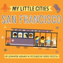 My Little Cities: San Francisco, Board book Book